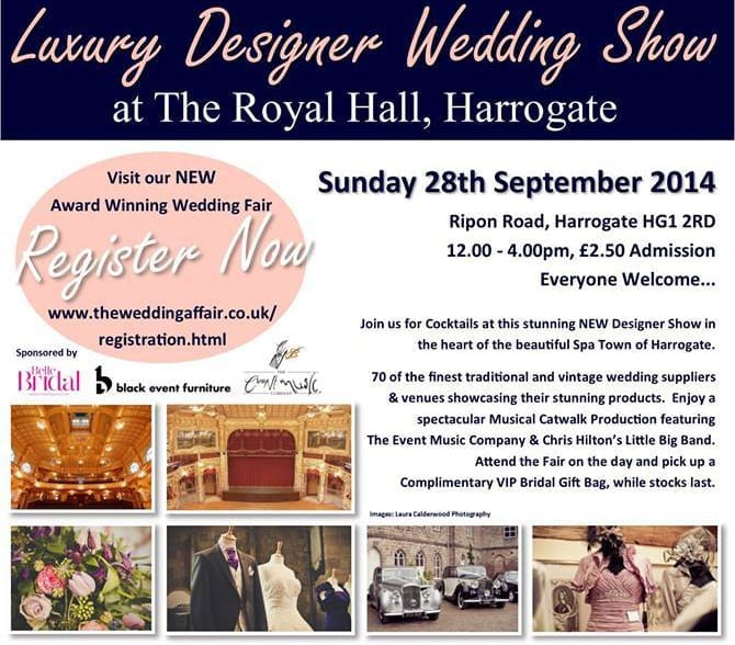 Yorkshire Brides! Visit The Royal Hall in Harrogate for a Luxury Designer Wedding Show on Sunday 28th September
