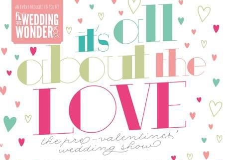 It's All About the Love – The Wedding Wonder Show returns to the Stadium of Light, Sunday 8th February 2015.