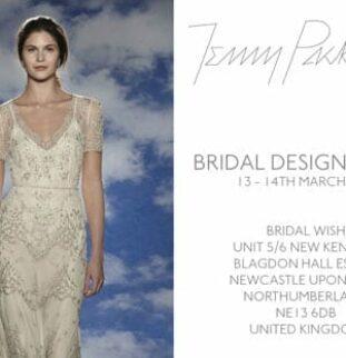 Jenny Packham Designer Weekend at Bridal Wish - Friday 13th & Saturday 14th March 2015
