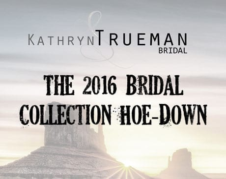 Kathryn S Trueman Bridal Collection Hoe Down