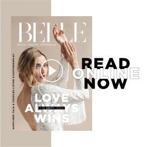 Belle Bridal Magazine - Digital Edition #1 - Love Always Wins, The Unity Issue